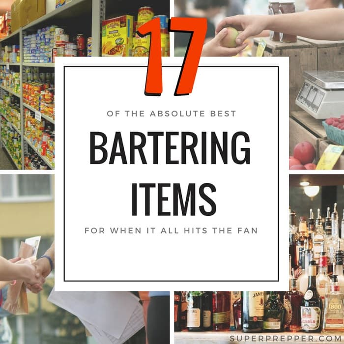 Best SHTF Bartering Items