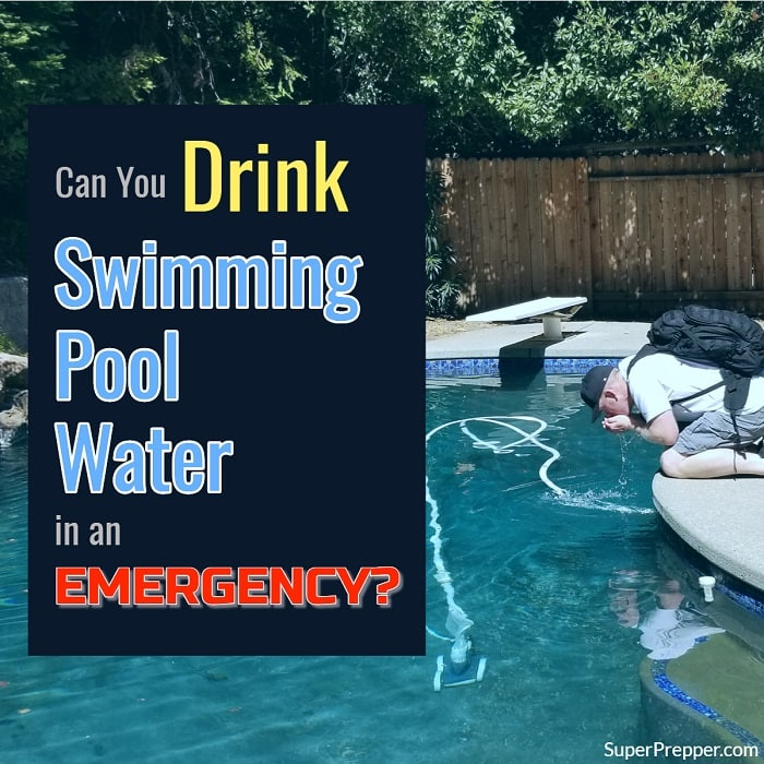 Can You Drink from Your Pool in an Emergency?