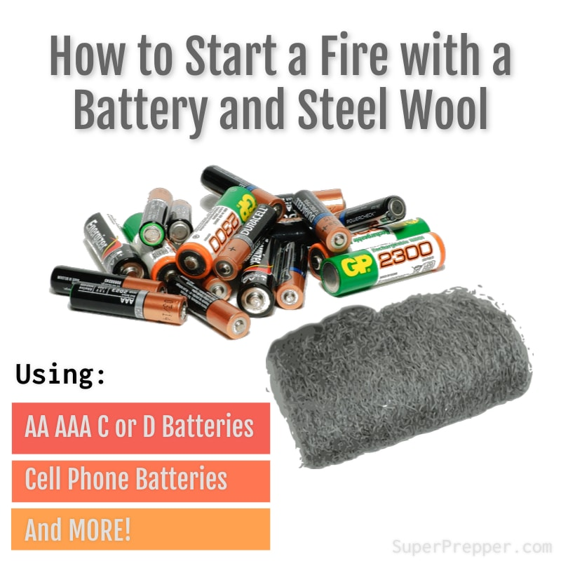 How to Start a Fire with Steel Wool and a Battery
