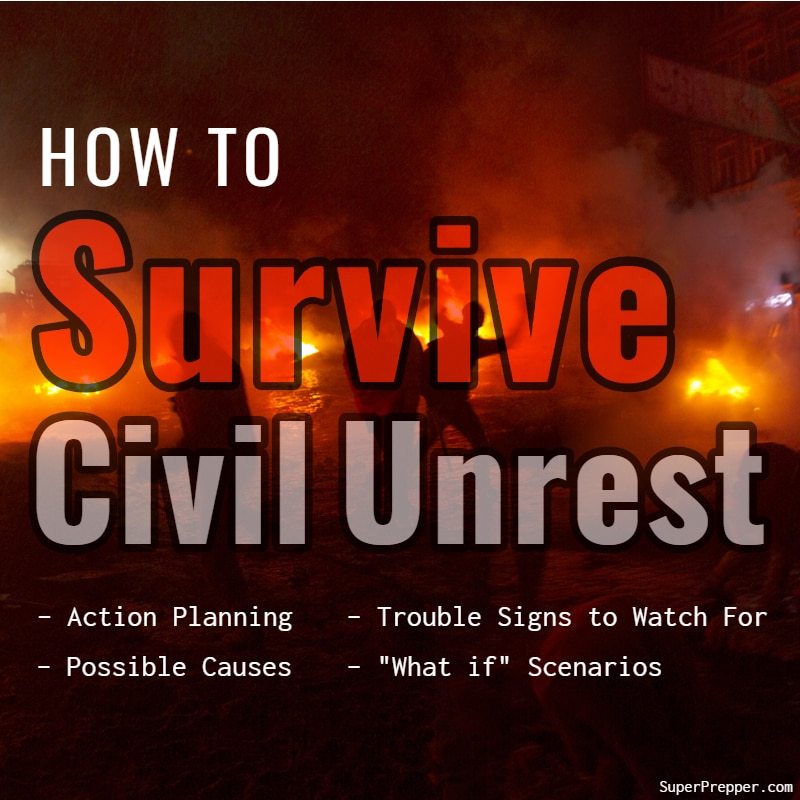 How to Survive Civil Unrest