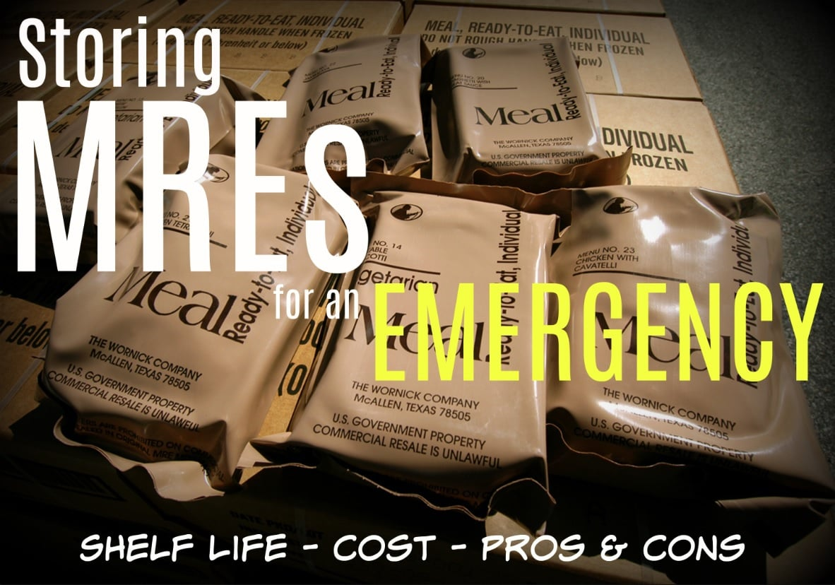 Storing MREs for an Emergency: Shelf Life - Cost - Pros & Cons - Contents