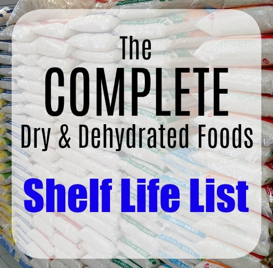The Complete Dry and Dehydrated Food Shelf Life Database